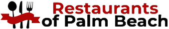 Palm Beach Restaurants - Best Restaurants in the Palm Beaches